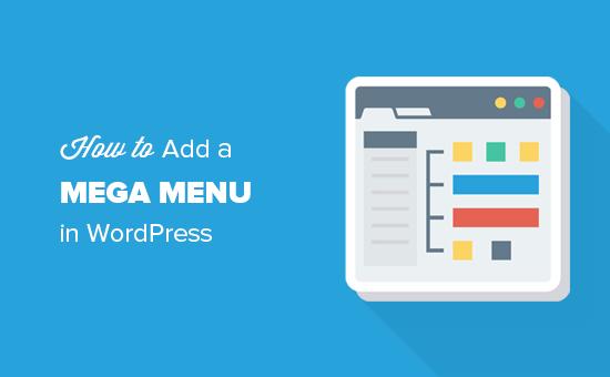 Como adicionar um menu Mega no WordPress