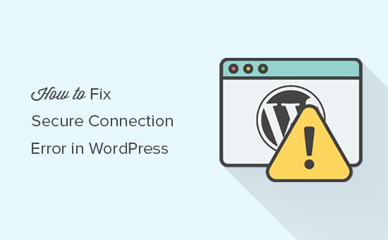Corrigindo o erro de conexão segura no WordPress
