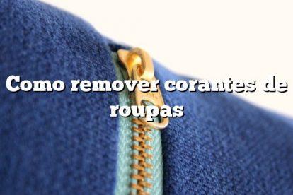 Como remover corantes de roupas