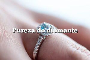 Pureza do diamante